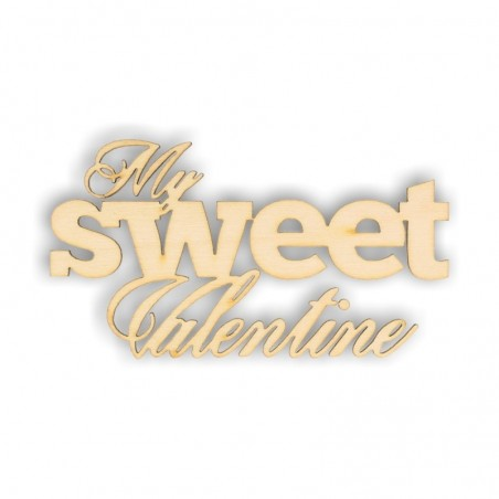 Napis ze sklejki, My sweet Valentine ND074