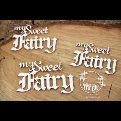 Zestaw elementów tekturowych, Believe in MAGIC - My sweet fairy - napis 4673 [Scrapiniec]