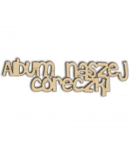 Napis ze sklejki, Album naszej córeczki ND277