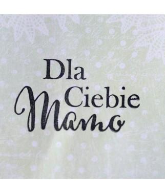 Stempel akrylowy do scrapbookingu - Dla Ciebie Mamo