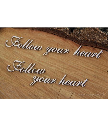 Elementy tekturowe - Napis Follow your heart 2 szt. 5639 [Scrapiniec]