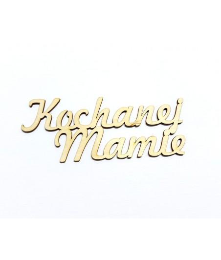 Napis ze sklejki, Kochanej Mamie ZL211KM