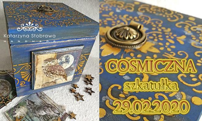 Cosmiczna szkatułka - warsztaty handmade z elementami decoupage