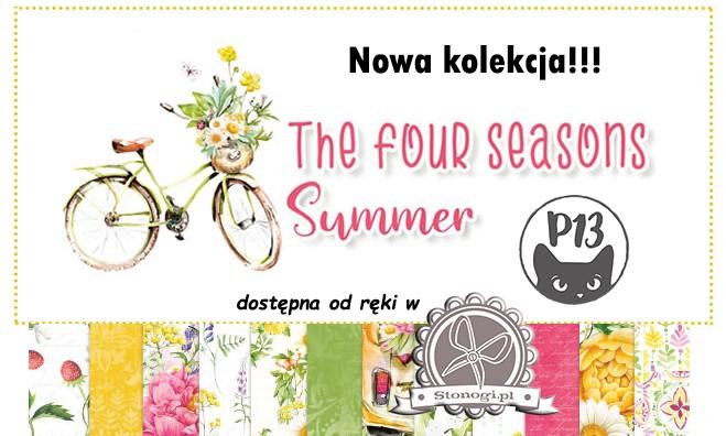 Four Seasons - Summer - nowa kolecja P13 w ofercie!