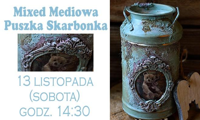 Mixed mediowa puszka skarbonka - warsztaty decoupage